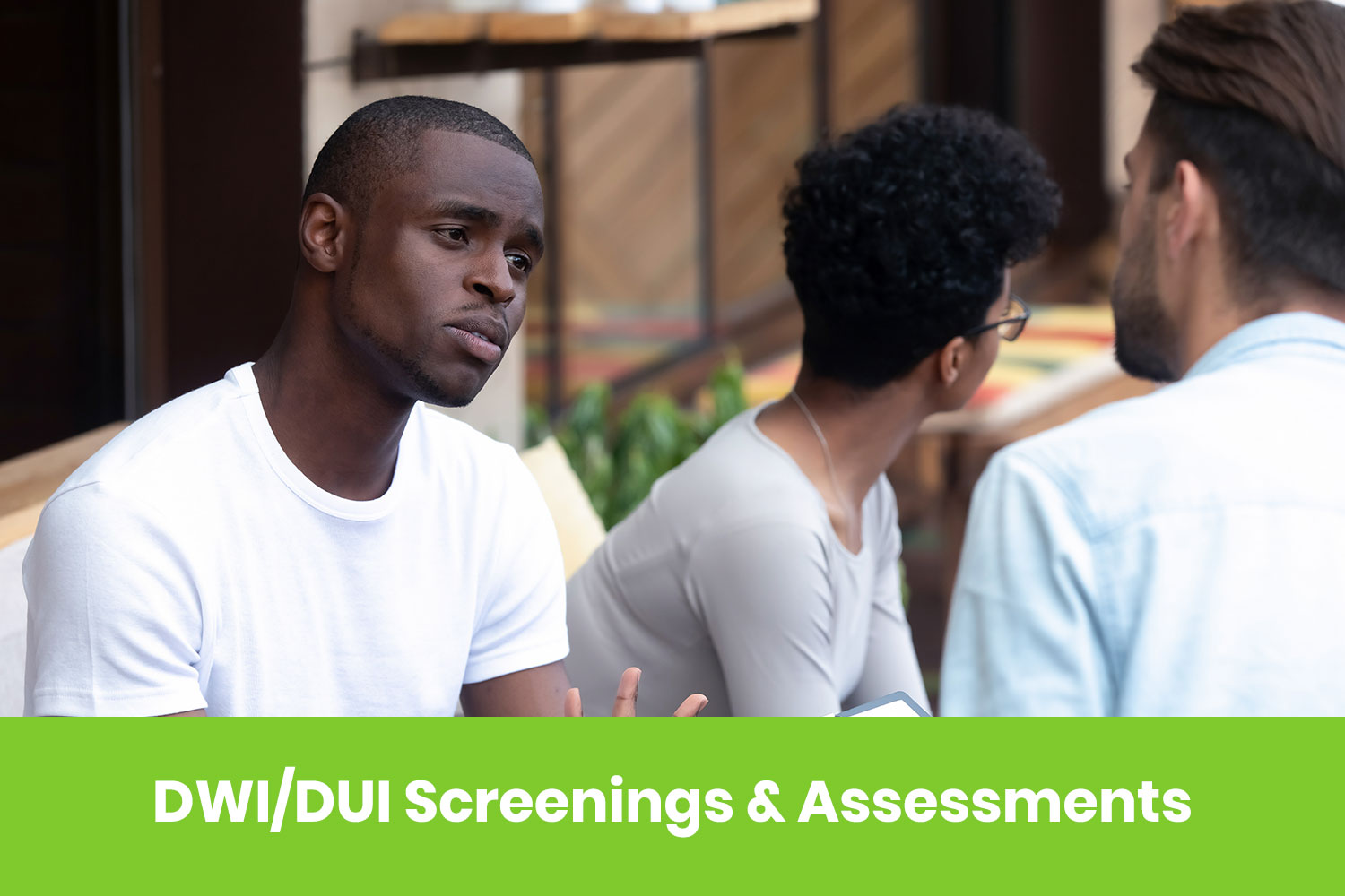 DWI/DUI Screenings and Assessments